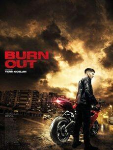 Burn Out (2017) ซิ่งท้าทรชน
