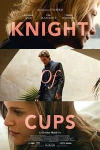 Knight of Cups (2015) ผู้ชาย ความหมาย ความรัก