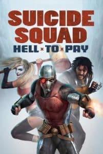 Suicide Squad Hell to Pay (2018) ทีมฆ่าตัวตาย นรกจ่าย
