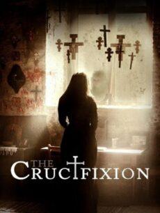 The Crucifixion (2017) เดอะ ครูซะฟิคเชิน ตรึงร่าง สาปสยอง