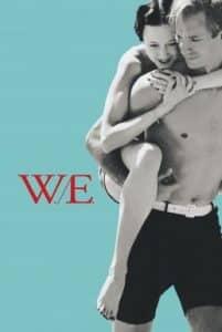 W.E. (2011) หยุดโลกไว้ที่รักเธอ