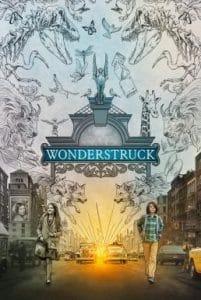 Wonderstruck (2017) อัศจรรย์วันข้ามเวลา